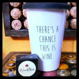 🍷 There's A Chance This Is Wine🍷 Cup + WineBlock